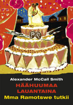 Smith, Alexander McCall - Häähuumaa lauantaina, e-bok