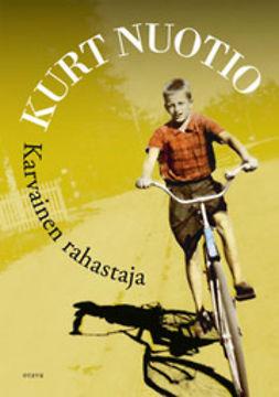 Nuotio, Kurt - Karvainen rahastaja, ebook