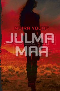 Young, Moira - Julma maa, e-kirja