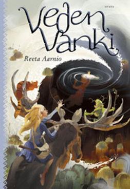 Aarnio, Reeta - Veden vanki, ebook