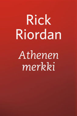 Riordan, Rick - Athenen merkki, e-kirja