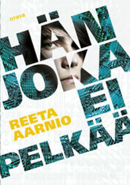 Aarnio, Reeta - Hän joka ei pelkää, ebook
