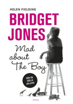 Fielding, Helen - Bridget Jones: Mad about the boy, e-kirja
