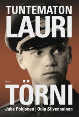 Pohjonen, Juha - Tuntematon Lauri Törni, e-kirja