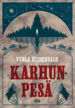 Hiidensalo, Venla - Karhunpesä, ebook