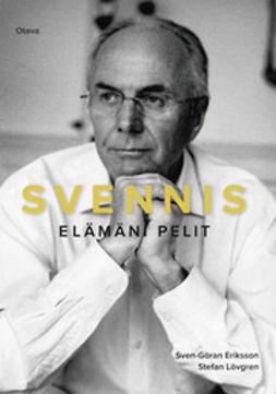 Eriksson, Sven-Göran - Svennis: elämäni pelit, e-kirja