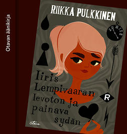 Pulkkinen, Riikka - Iiris Lempivaaran levoton ja painava sydän, audiobook