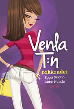 Nuotio, Anna - Venla T:n rakkaudet, e-kirja