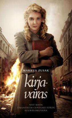 Zusak, Markus - Kirjavaras, ebook