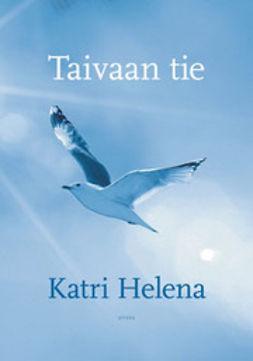 Helena, Katri - Taivaan tie, e-kirja
