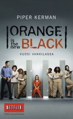 Kerman, Piper - Orange is the New Black: vuosi vankilassa, e-kirja