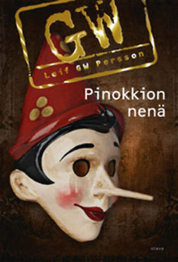 Persson, Leif G.W. - Pinokkion nenä, ebook