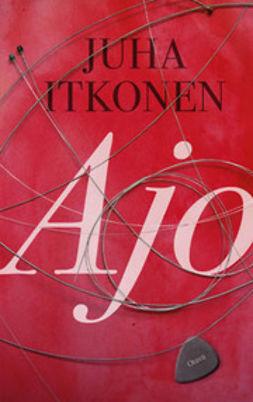 Itkonen, Juha - Ajo, ebook