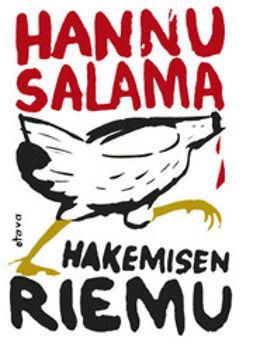 Salama, Hannu - Hakemisen riemu: Harri Salmisen luistelmia, e-kirja