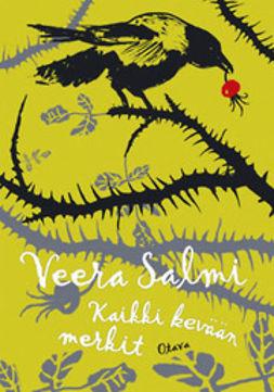 Salmi, Veera - Kaikki kevään merkit, e-bok