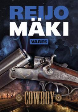 Mäki, Reijo - Cowboy, e-kirja