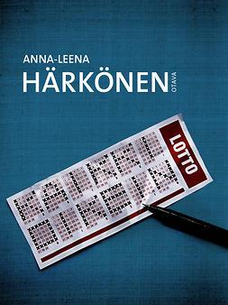 Härkönen, Anna-Leena - Kaikki oikein, äänikirja