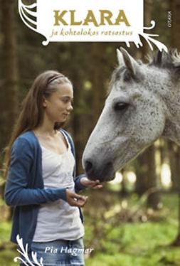 Hagmar, Pia - Klara ja kohtalokas ratsastus, e-kirja
