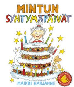 Harjanne, Maikki - Mintun syntymäpäivät, e-kirja