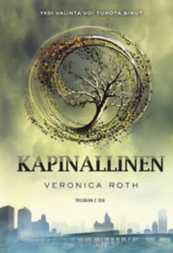 Roth, Veronica - Kapinallinen, ebook
