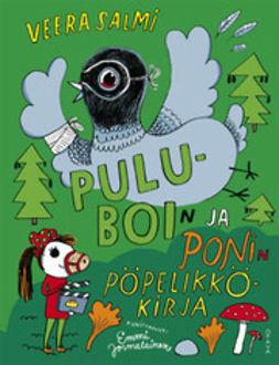 Salmi, Veera - Puluboin ja Ponin pöpelikkökirja, e-bok