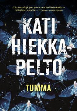 Hiekkapelto, Kati - Tumma, ebook