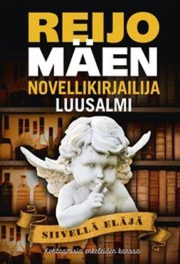Luusalmi, Novellikirjailija - Siivellä eläjä: kohtaamisia enkeleiden kanssa, e-kirja
