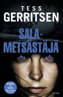 Gerritsen, Tess - Salametsästäjä, e-kirja