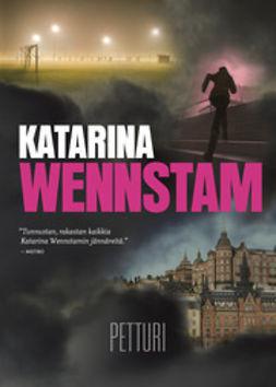 Wennstam, Katarina - Petturi, e-kirja
