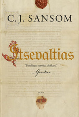 Sansom, C. J. - Itsevaltias, ebook