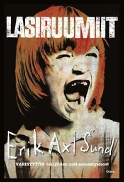Sund, Erik Axl - Lasiruumiit, ebook