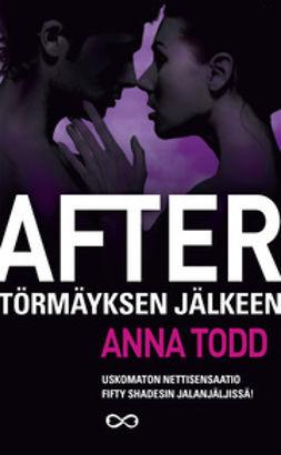 Todd, Anna - After - Törmäyksen jälkeen, e-kirja