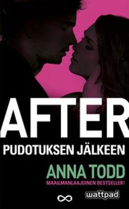 Todd, Anna - After - pudotuksen jälkeen, e-kirja