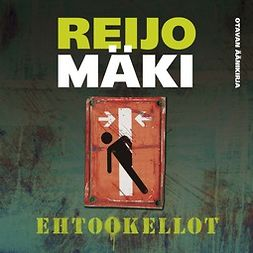 Mäki, Reijo - Ehtookellot: Tarinoita, äänikirja