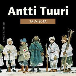 Tuuri, Antti - Talvisota, äänikirja