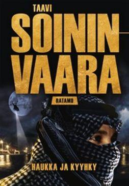 Soininvaara, Taavi - Haukka ja kyyhky, ebook