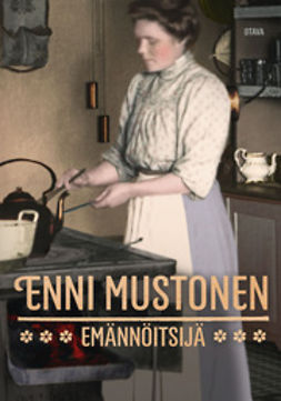 Mustonen, Enni - Emännöitsijä, ebook