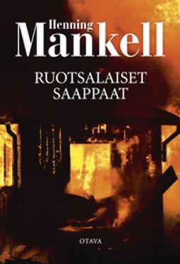 Mankell, Henning - Ruotsalaiset saappaat, e-kirja