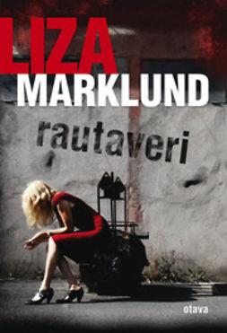 Marklund, Liza - Rautaveri, e-kirja