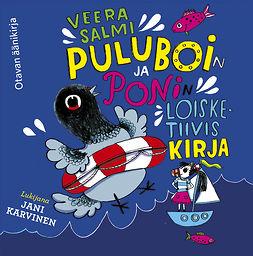 Salmi, Veera - Puluboin ja Ponin loisketiivis kirja, äänikirja