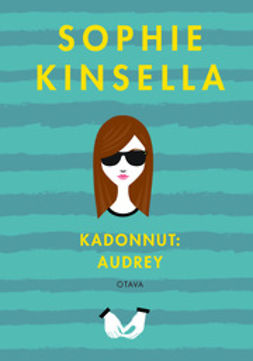 Kinsella, Sophie - Kadonnut: Audrey, ebook