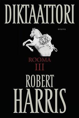 Diktaattori: Rooma III
