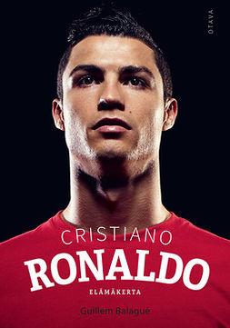 Cristiano Ronaldo : elämäkerta