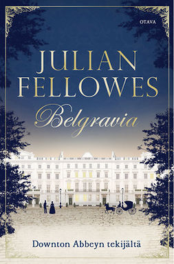 Fellowes, Julian - Belgravia, ebook