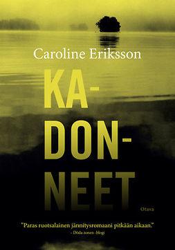 Eriksson, Caroline - Kadonneet, e-kirja