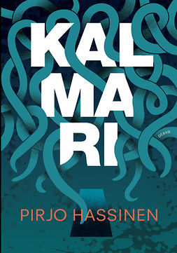 Hassinen, Pirjo - Kalmari, e-bok