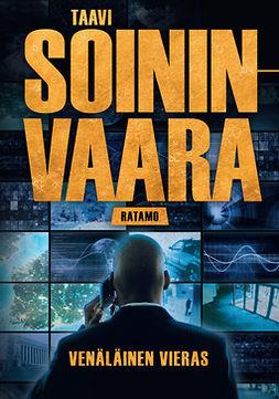 Soininvaara, Taavi - Venäläinen vieras, ebook