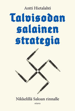 Talvisodan salainen strategia: Nikkelillä Saksan rinnalle