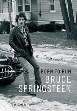 Born to run : omaelämäkerta