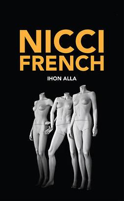 French, Nicci - Ihon alla, ebook
